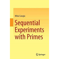Sequential Experiments with Primes (BOK)