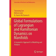 Global Formulations of Lagrangian and Hamiltonian Dynamics o (BOK)