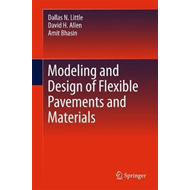 Modeling and Design of Flexible Pavements and Materials (BOK)