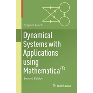 Dynamical Systems with Applications Using Mathematica (R) (BOK)