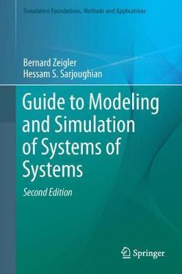 Guide to Modeling and Simulation of Systems of Systems (BOK)
