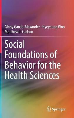 Social Foundations of Behavior for the Health Sciences (BOK)