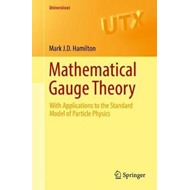 Mathematical Gauge Theory (BOK)