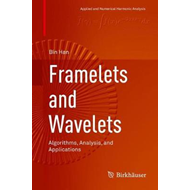 Framelets and Wavelets (BOK)