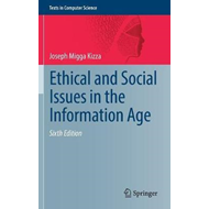 Ethical and Social Issues in the Information Age (BOK)
