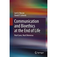 Communication and Bioethics at the End of Life (BOK)