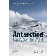 Antarctica: Earth's Own Ice World (BOK)