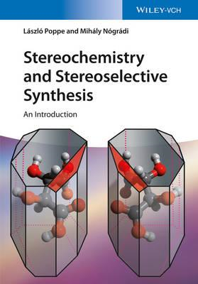Stereochemistry and Stereoselective Synthesis (BOK)