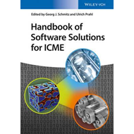 Handbook of Software Solutions for ICME (BOK)