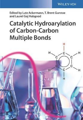 Catalytic Hydroarylation of Carbon-Carbon Multiple Bonds (BOK)