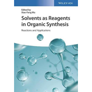 Solvents as Reagents in Organic Synthesis (BOK)