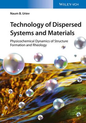Technology of Dispersed Systems and Materials (BOK)