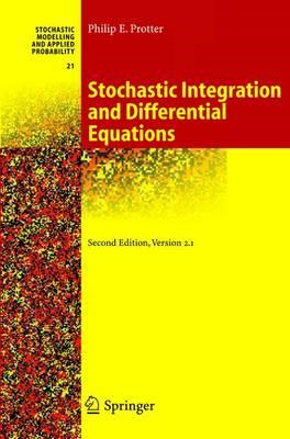 Stochastic Integration and Differential Equations (BOK)