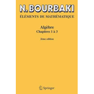 Elements De Mathematique. Algebre (BOK)
