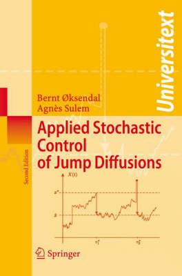 Applied Stochastic Control of Jump Diffusions (BOK)