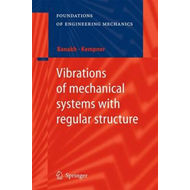 Vibrations of mechanical systems with regular structure (BOK)