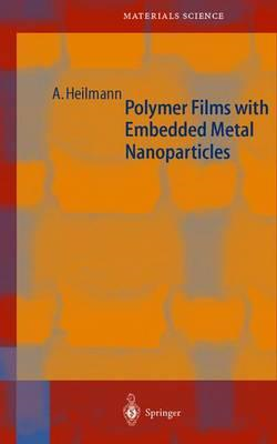 Polymer Films with Embedded Metal Nanoparticles (BOK)
