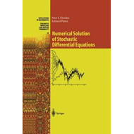Numerical Solution of Stochastic Differential Equations (BOK)