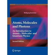 Atoms, Molecules and Photons (BOK)