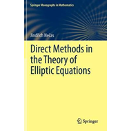 Direct Methods in the Theory of Elliptic Equations (BOK)