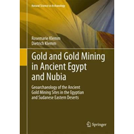 Gold and Goldmining in Ancient Egypt and Nubia (BOK)