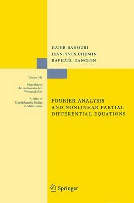Fourier Analysis and Nonlinear Partial Differential Equation (BOK)