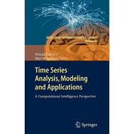 Time Series Analysis, Modeling and Applications (BOK)