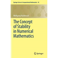 Concept of Stability in Numerical Mathematics (BOK)