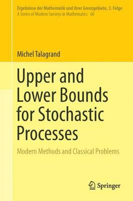 Upper and Lower Bounds for Stochastic Processes (BOK)