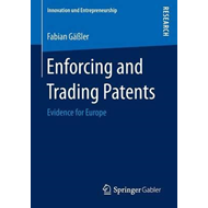 Enforcing and Trading Patents (BOK)