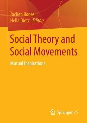 Social Theory and Social Movements (BOK)