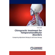 Chiropractic Treatment for Temporomandibular Disorders (BOK)