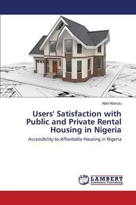 Users' Satisfaction with Public and Private Rental Housing i (BOK)
