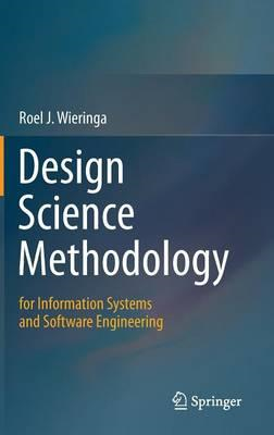 Design Science Methodology for Information Systems and Softw (BOK)