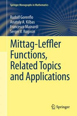 Mittag-Leffler Functions, Related Topics and Applications (BOK)