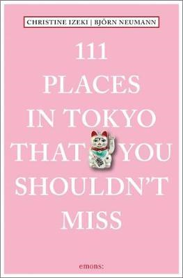111 Places in Tokyo That You Shouldn't Miss (BOK)