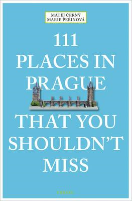 111 Places in Prague That You Shouldn't Miss (BOK)