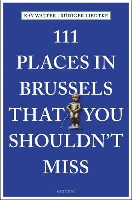 111 Places in Brussels That You Shouldn't Miss (BOK)