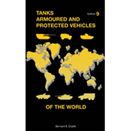 Tanks Armoured and Protected Vehicles of the World (BOK)