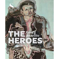 Georg Baselitz:The Heroes (BOK)