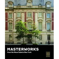 Masterworks from the Neue Galerie New York (BOK)