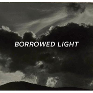 Borrowed Light (BOK)
