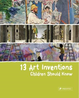 13 Art Inventions Children Should Know (BOK)