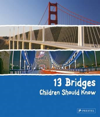 13 Bridges Children Should Know (BOK)