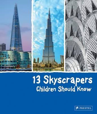 13 Skyscrapers Children Should Know (BOK)