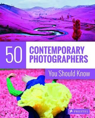 50 Contemporary Photographers You Should Know (BOK)