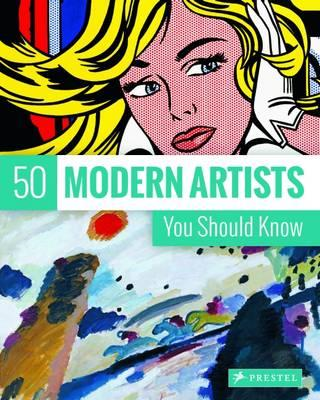 50 Modern Artists You Should Know (BOK)
