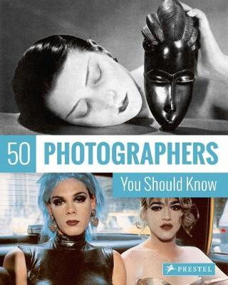 50 Photographers You Should Know (BOK)