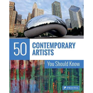 50 Contemporary Artists You Should Know (BOK)