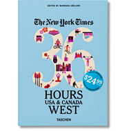 NYT. 36 Hours. USA & Canada. West (BOK)